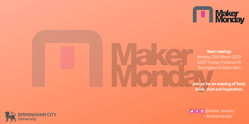 Maker Monday March